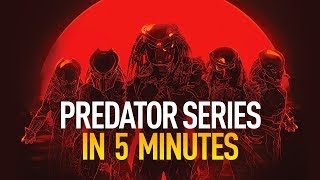 Download The Predator Series in 5 Minutes Video