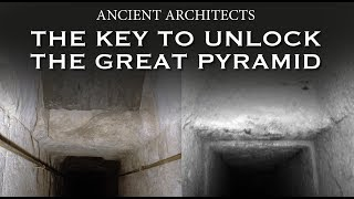 Download The Key to Unlock the Great Pyramid of Egypt | Ancient Architects Video