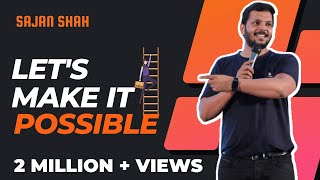 Download New MOST POWERFUL Motivational Video in Hindi   Let's Make it Possible Full VIDEO - Sajan Shah Video