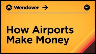 Download How Airports Make Money Video