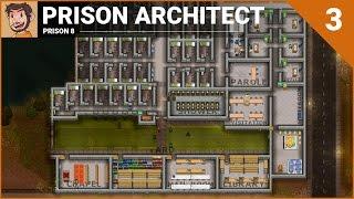 Download Let's Play - Prison Architect (Prison 8) - Part 3 Video
