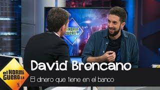 Download Pablo Motos, a David Broncano: ″¿Cuánto dinero tienes en el banco?″ - El Hormiguero 3.0 Video