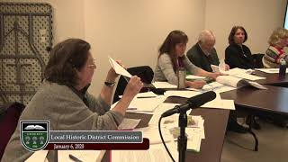 Download Local Historic District Commission Meeting - January 6, 2020 Video