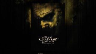 Download Texas Chainsaw Massacre (2003) Video