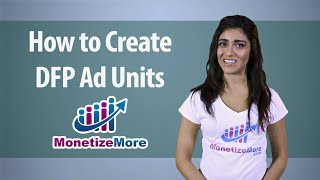 Download DFP Tutorial: How to Create DFP Ad Units Video