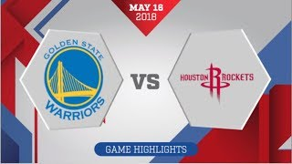 Download Golden State Warriors vs Houston Rockets WCF Game 2: May 16, 2018 Video