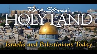 Download Rick Steves' The Holy Land: Israelis and Palestinians Today Video