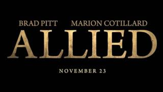 Download Soundtrack Allied (Theme Song) - Musique du film Alliés (Brad Pitt; Marion Cotillard) Video