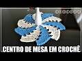 Download CENTRO DE MESA EM CROCHÊ DIANE GONÇALVES Video