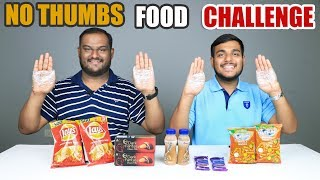 Download NO THUMBS FOOD EATING CHALLENGE | No Thumb Food Eating Competition | Food Challenge Video