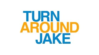 Download Turn Around Jake - Official Trailer Video