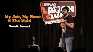 Download My Job, My Home & The Maid | Stand-Up Comedy by Sumit Anand Video