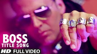 Download ″BOSS Title Song″ Full Video | Akshay Kumar | Honey Singh | Bollywood Movie 2013 Video