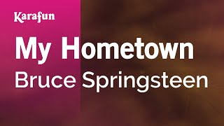 Download Karaoke My Hometown - Bruce Springsteen * Video