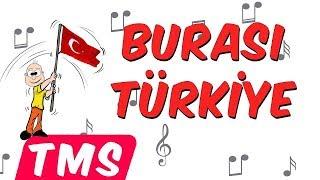 Download Burası Türkiye   İnkılaplar Şarkısı Video