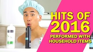 Download HIT SONGS OF 2016 - PERFORMED WITH HOUSEHOLD ITEMS Video