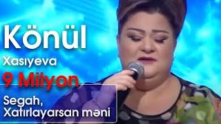 Download Könül Xasıyeva - Segah, Xatırlayarsan məni (Nanəli) Video