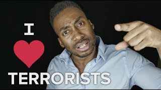 Download WHY I LOVE TERRORISTS Video