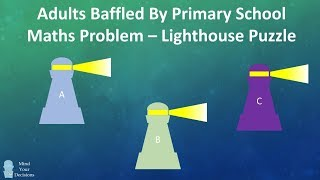 Download Adults Baffled By Primary School Math Problem - The Lighthouse Puzzle Video