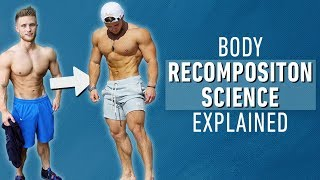 Download How to Build Muscle and Lose Fat at the Same Time | Body Recomposition Science Explained Video