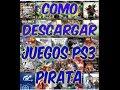 Download TUTORIAL COMO DESCARGAR JUEGOS PARA PS3 PIRATA Y JUGAR DESDE DISCO DURO EXTERNO Video