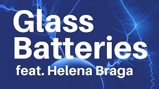 Download The Glass Batteries That Are More Than Good Enough! Video
