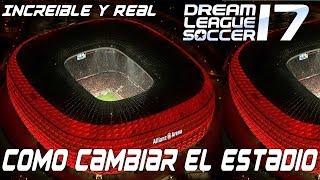 Download Increible Como Cambiar El Estadio en Dream League Soccer 18 Facil +Descargas Video