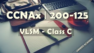 Download 23 - CCNA in Hindi | 200-125 | VLSM | Class C Video