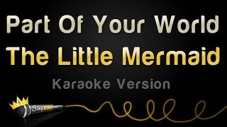 Download The Little Mermaid - Part Of Your World (Karaoke Version) Video