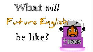 Download What will Future English be like? Video
