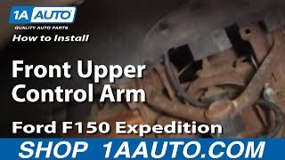 Download How To Install Replace Front Upper Control Arm Ford F150 Expedition 1AAuto Video