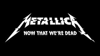 Download Metallica - Now That We're Dead (subtitulado) (ING/ESP) Video