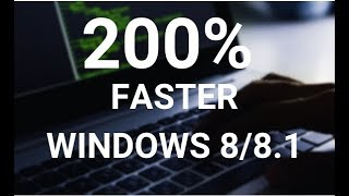 Download Make your Windows 8, 8.1 Run Super Fast Video