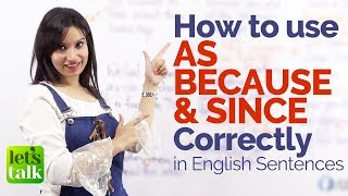 Download Using AS, SINCE & BECAUSE correctly in English sentences – Free English Grammar Lessons Online Video