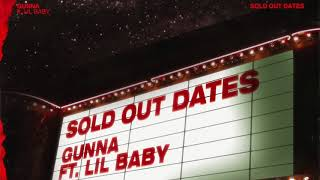 Download Gunna - Sold Out Dates ft. Lil Baby Video