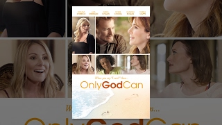 Download Only God Can Video