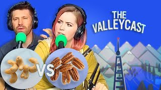 Download Cashews vs Pecans: The Ultimate Nut Fight | The Valleycast, Ep. 45 Video