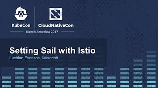 Download Setting Sail with Istio [B] - Lachlan Evenson, Microsoft Video