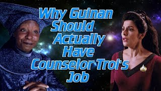 Download Why Guinan Should Actually Have Counselor Troi's Job Video