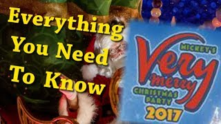 Download Everything You Need To Know For Mickey's Very Merry Christmas Party 2017 Video