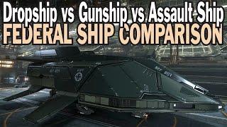 Download Elite: Dangerous. Federal Dropship vs Assault Ship vs Gunship. Federal Ship comparison Video