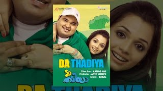 Download Da Thadiya Video