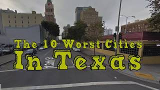 Download The 10 Worst Cities In Texas Explained Video