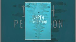 Download Depth Perception Video