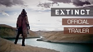 Download Official Trailer: Extinct, New Sci-Fi TV Series Coming October 2017 Video