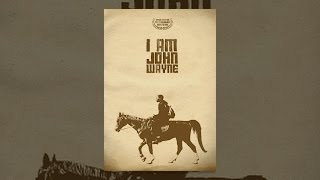 Download I Am John Wayne Video