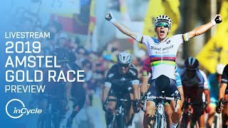 Download Amstel Gold Race 2019 | PREVIEW LIVESTREAM | 2015-2018 Highlights | inCycle| inCycle Video