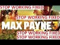 Download How to fix Max Payne 3 stopped working 100% working Video
