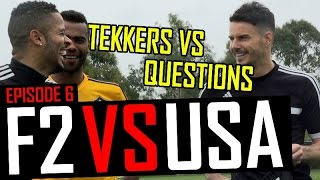 Download Tekkers vs Questions with Ashley Cole | F2 vs USA | Episode 6 Video