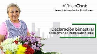 Download #VideoChat: Declaración bimestral del Régimen de Incorporación Fiscal Video